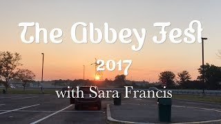 The Abbey Fest 2017 with Sara Francis