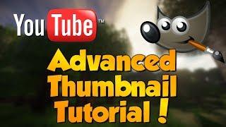 How to make Advanced Custom Thumbnails for YouTube - GIMP TUTORIAL