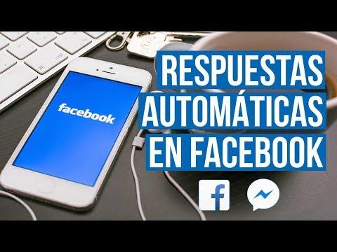 Como Configurar Respuestas Automaticas En Facebook 2019