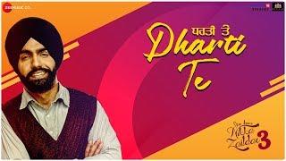 Dharti Te - Nikka Zaildar 3 | Ammy Virk, Wamiqa Gabbi, Sonia Kour | Gurmeet Singh & Happy Raikoti