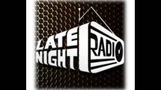 Late Night Radio - Yesterday