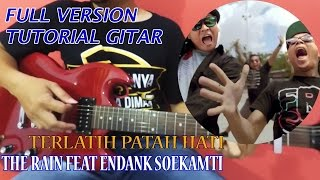 The Rain Feat Endank Soekamti - Terlatih Patah Hati | Chord & Melodi Gitar