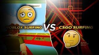 CSGO Surfen vs Roblox Surfen (Was ist besser?)