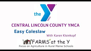 FARMS at The Y : Cooking Easy Coleslaw, With Karen Kleinkopf