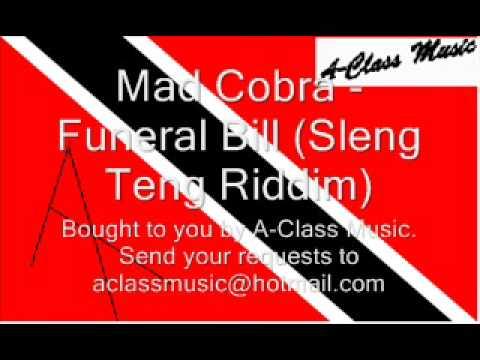 Mad Cobra - Funeral Bill (Sleng Teng Riddim)