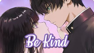 Nightcore - Be Kind || Lyrics