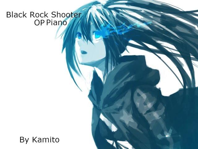 Black Rock Shooter OP [Piano] By Kamito