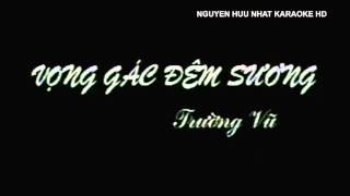 Karaoke - Vọng Gác Đêm Sương - Trường Vũ HD