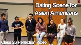 """Dating Scene for Asian Americans"" #Soc119"