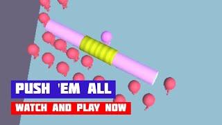 Push 'em All · Game · Gameplay