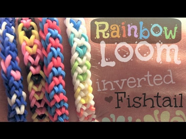 Rainbow Loom : Inverted Fishtail Bracelet - How To Travel Video