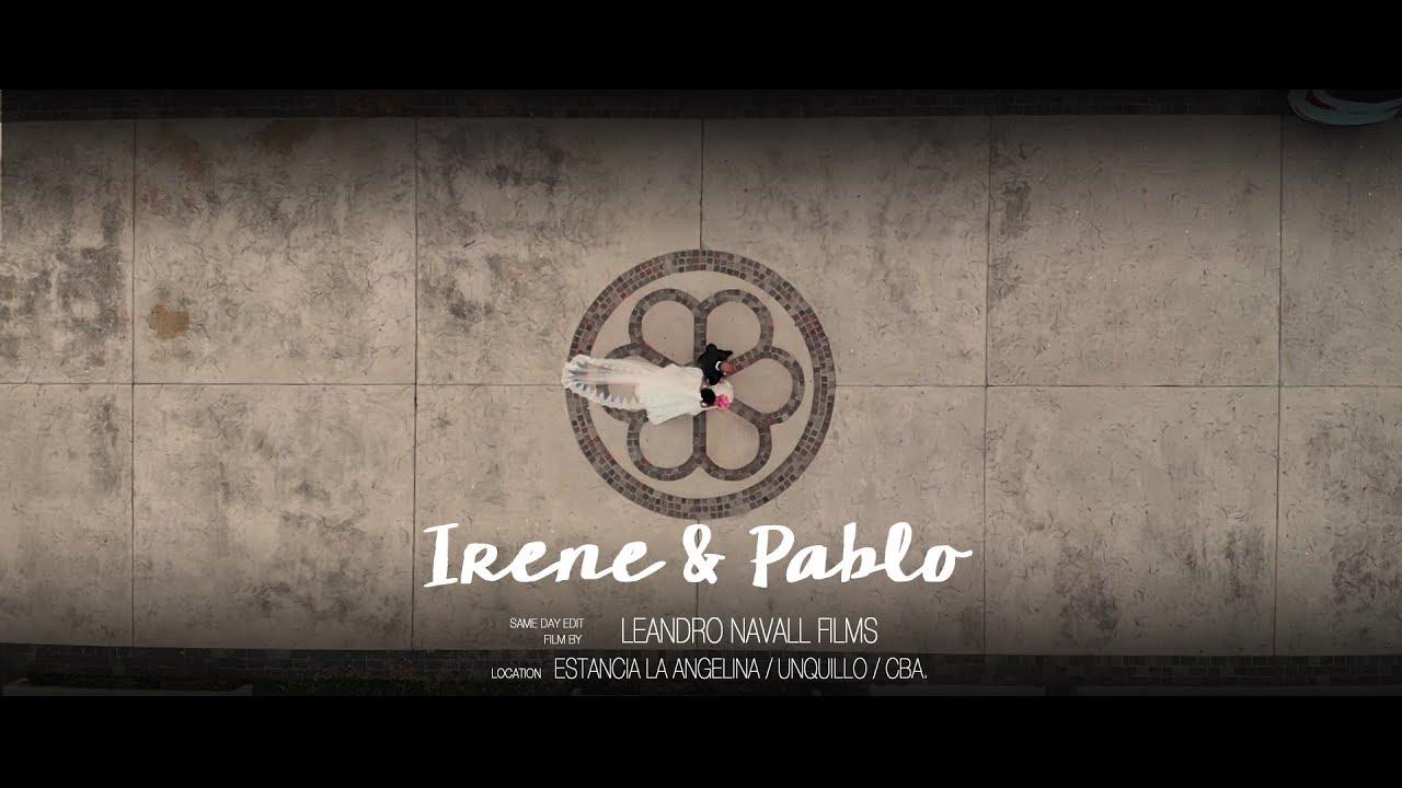 Irene & Pablo :: Leandro Navall :: Videografo de Bodas en Unquilo, Córdoba, Argentina