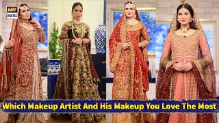 Which Makeup Artist And His Makeup You Love The Most - Good Morning Pakistan