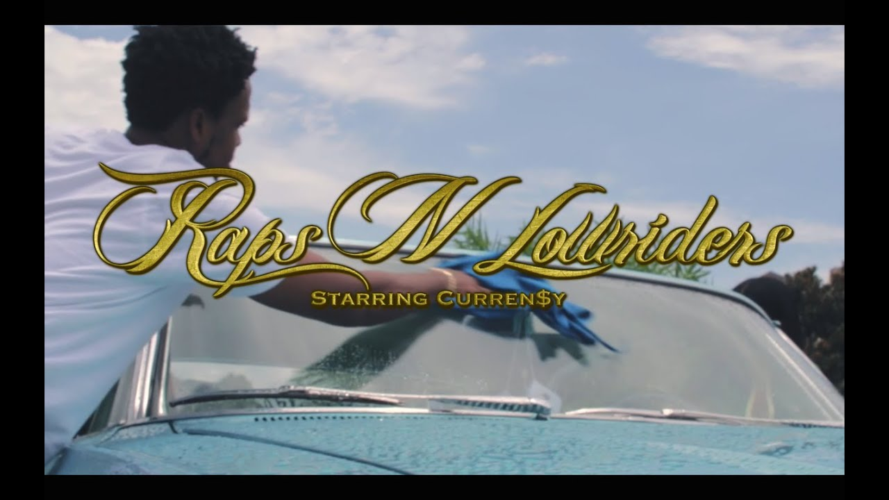 Curren$y Presents Raps N Lowriders Documentary