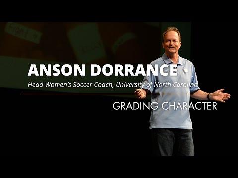 Anson Dorrance: Grading Character
