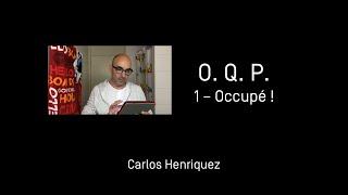 OQP   1  - Carlos Henriquez - Occupé