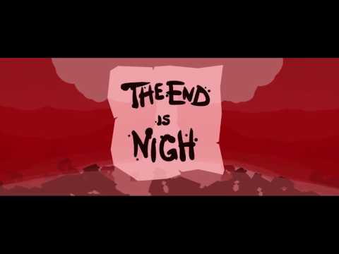 The End is Nigh - All Endings (Worlds)