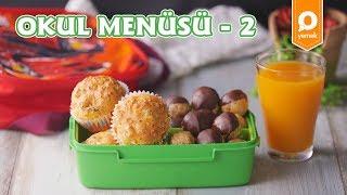Okul Menüsü 2 - Pratik Yemek Tarifleri