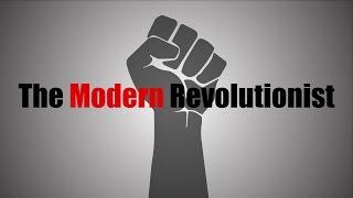 The Modern Revolutionist