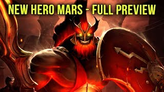 Mars NEW Hero is Out Now! FULL PREVIEW of Skills & Abilities - Dota 2