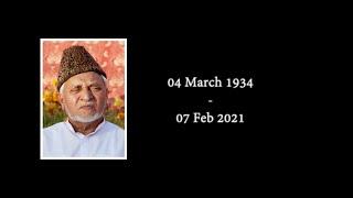 A Life Devotee - Late Chaudhry Hameedullah Sahib | Documentary