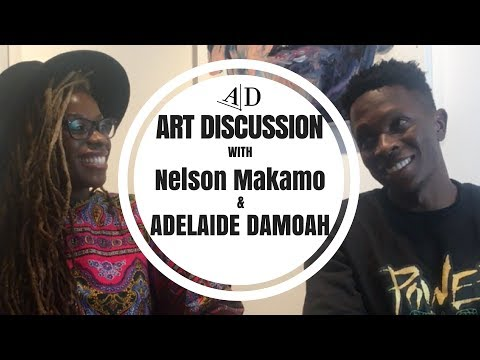 Nelson Makamo Art Discussion with Adelaide Damoah
