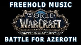 Freehold & Kul Tiras Music - Battle for Azeroth Music