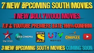 10 New Upcoming South Hindi Movies & 1 New Bollywood Movie T.V & Youtube Premiere Date 100% Confirm
