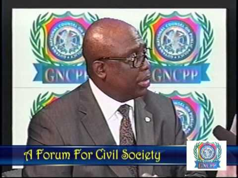 """THE GNCPP """"A FORUM FOR CIVIL SOCIETY""""  Part 1 of 3"""