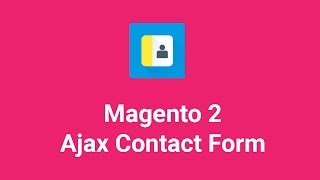 How to show Contact Us Form in Magento 2 store | Ajax Contact Form Widget