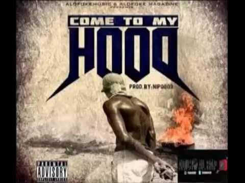 nipo come to my hood