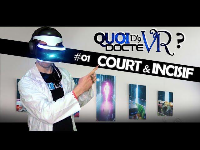 Quoi d'neuf docteVR #01 : COURT & INCISIF | VR Singe