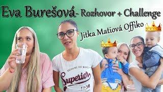Eva Burešová - Rozhovor + Challenge
