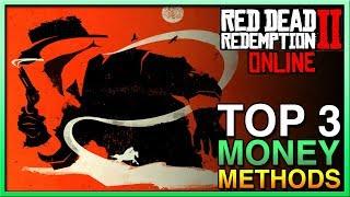 Red Dead Redemption 2 Online - TOP 3 MONEY MAKING METHODS in Red Dead Online! RDR2 Online Money!