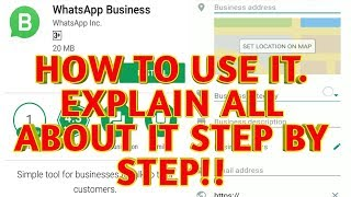 How To Use Whatsapp Bussiness App!!Explain All Things About IT Step By Step!!2018
