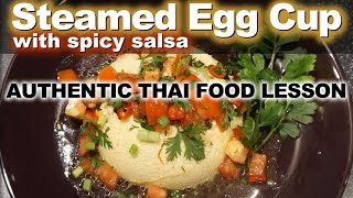 Authentic Thai Recipe for Kai Toon | ไข่ตุ๋น | How to Make Thai Steamed Egg