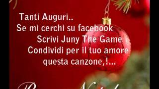 Juny the game 2011 - canzone per natale buon amore mio ( 00 traccia ) album 11