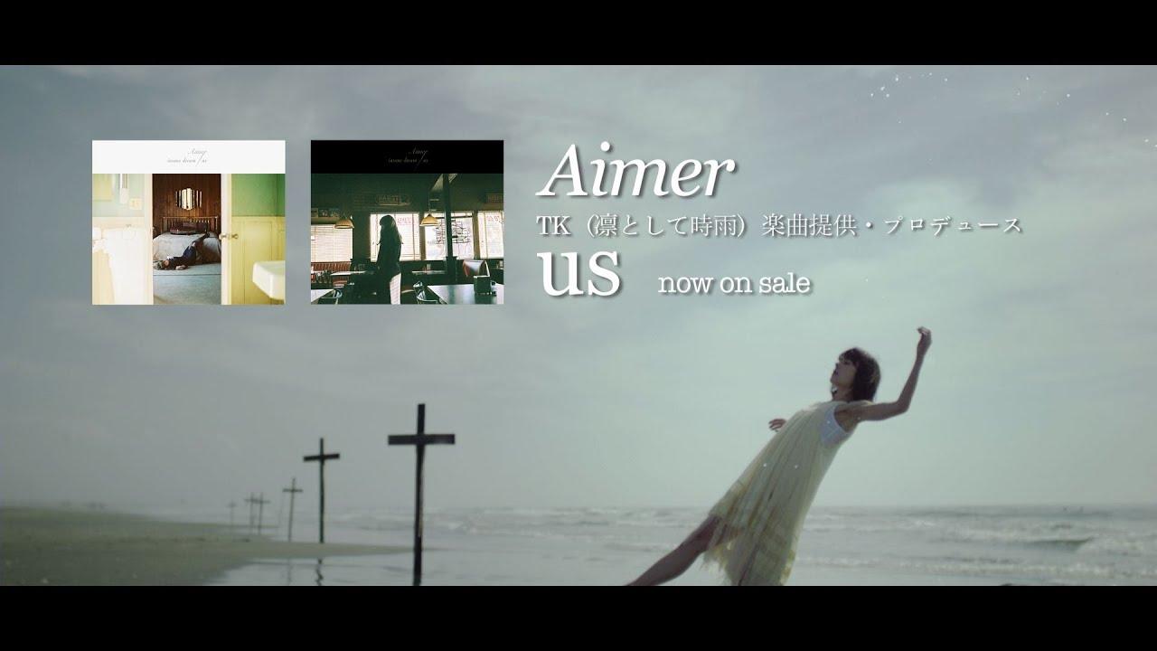 Aimer 凛として時雨tk楽曲提供 プロデュースの新曲 Us Mv公開