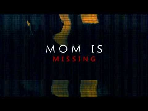 Mom Is Missing  - Official Teaser