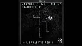 Marvin Erbe & Eugen Kunz - Braincell (Original Mix)[FEIND Records]