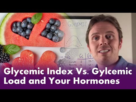 Glycemic Index Vs. Gylcemic Load and Your Hormones