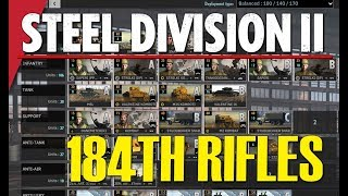 184TH RIFLES! Steel Division 2 Battlegroup BETA Preview #11