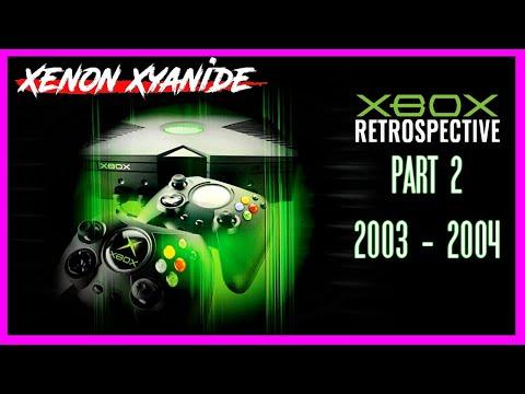Original Xbox Retrospective: 2003 - 2004 (PART 2)