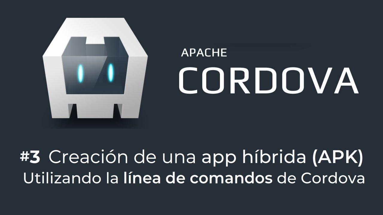 2. Creación de una app híbrida (apk) para Android utilizando la línea de comandos de Apache Cordova  #Smartphone #Android