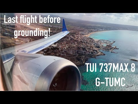 Boeing 737MAX8 - Final flight before grounding  TUI G-TUMC - 12th March 2019