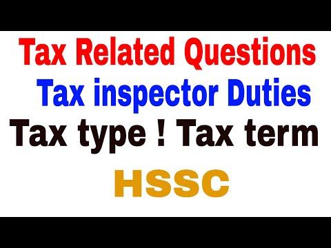 Tax Related Questions ! Tax inspector Duties ! Tax  type ! Tax term