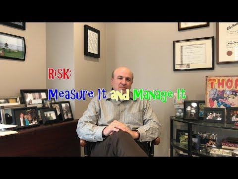 Risk: Measure It and Manage It