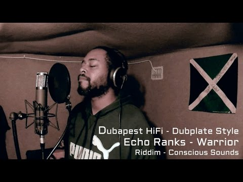 Echo Ranks - Warrior - Dubapest HiFi Dubplate Style
