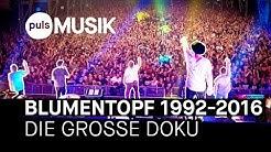 BLUMENTOPF 1992-2016: Die große Doku zum letzten Konzert