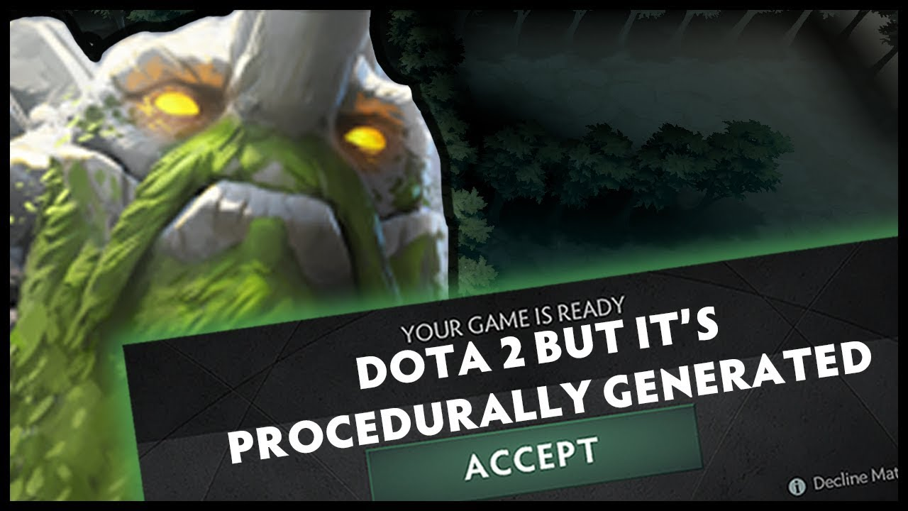 Dota 2 But It's Procedurally Generated